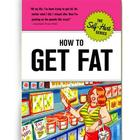 How to Get Fat Book