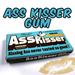 Ass Kisser Gum