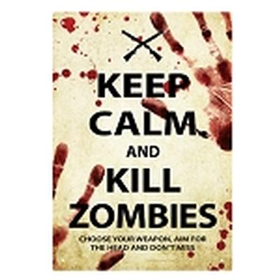 Click to get Keep Calm Zombies Tin Sign